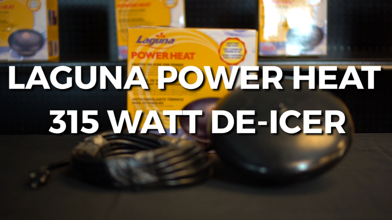 Laguna Power Heat 315 Watt De-Icer Review