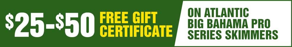 atlantic Big Bahama Pro Series Skimmers free Gift Certificate