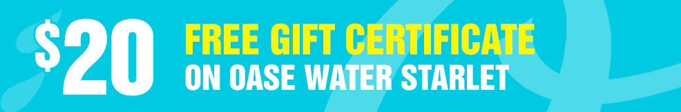 OASE Water Starlet 20 free gift certificate