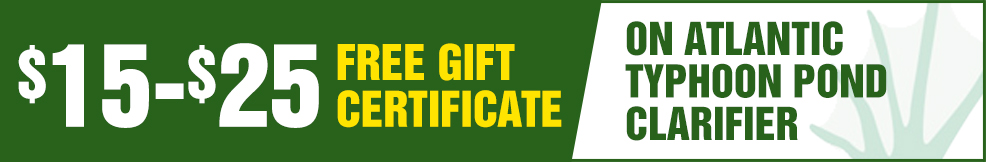 atlantic Typhoon Pond Clarifier free Gift Certificate