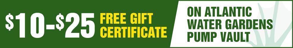 atlantic Water Gardens Pump Vault free Gift Certificate