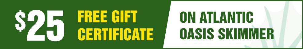 atlantic oasis skimmer free Gift Certificate